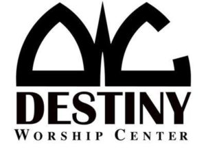 Destiny Workship Center