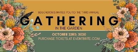 Gathering In The Garden Be Generous